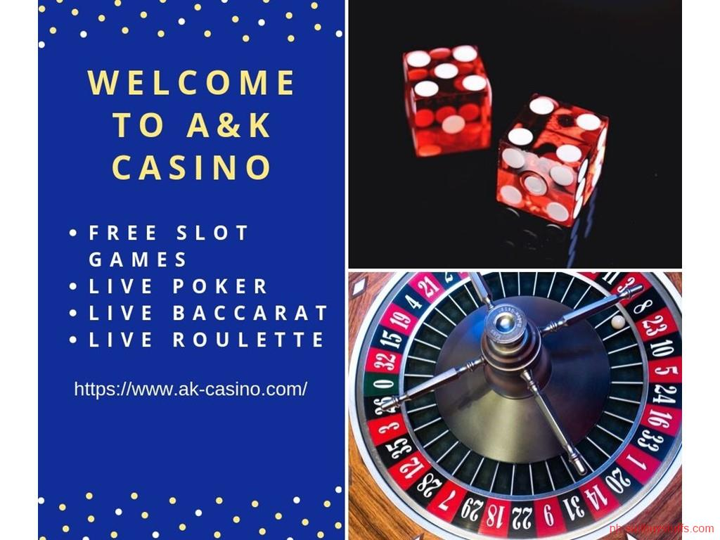Philippines Classifieds A&K Casino - Latest Casino Bonus Games